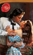 Il mistero del capitano ebook by Catherine Archer