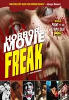 Horror Movie Freak ebook by Don Sumner