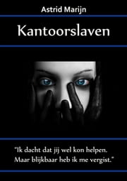Kantoorslaven ebook by Astrid Marijn