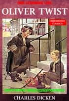 Oliver Twist (Complete & Illustrated)(Free Audio Book Link) - With Fifty-three Illustrations ebook by Charles Dickens