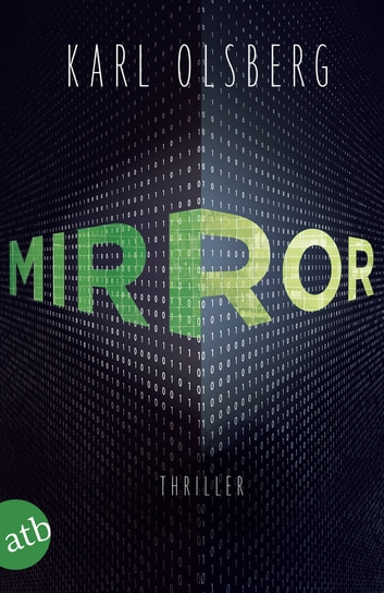 Mirror - Thriller eBook by Karl Olsberg