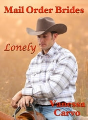 Mail Order Brides: Lonely