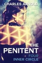 The Penitent - Inner Circle ebook by