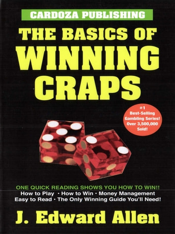Basics of Winning Craps ebook by Edward Allen