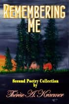 Remembering Me ebook by