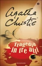 Tragedia in tre atti eBook by Agatha Christie, Marcella Dellatorre
