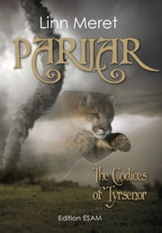 Parilar: The Codices of Tyrsenor ebook by Linn Meret