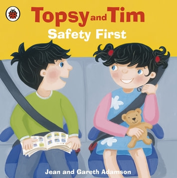 Topsy and Tim: Safety First ebook by Jean Adamson