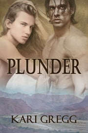 Plunder ebook by Kari Gregg