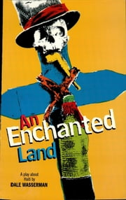 A Enchanted Land ebook by Dale Wasserman