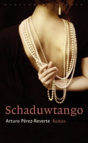 Schaduwtango ebook by Arturo Pérez-Reverte
