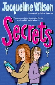 Secrets ebook by Jacqueline Wilson,Nick Sharratt