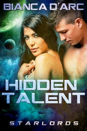 Hidden Talent ebook by Bianca D'Arc