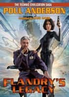 Flandry's Legacy ebook by Poul Anderson