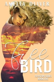 Free Bird - Plantain, #5 ebook by Amelia Oliver
