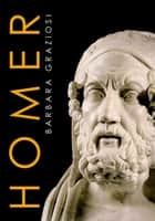 Homer ebook by Barbara Graziosi