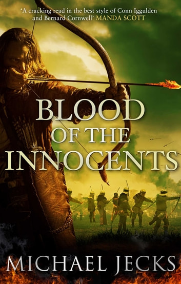 Blood of the Innocents - The Vintener trilogy ebook by Michael Jecks