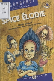 Spice Élodie ebook by Alain Surget