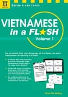 Vietnamese Flash Cards Kit Ebook - The Complete Language Learning Kit (200 hole-punched cards, CD with Audio recordings, 32-page Study Guide) ebook by Phan Van Giuong