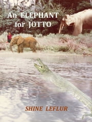 An Elephant for Jotto ebook by Shine LeFlur