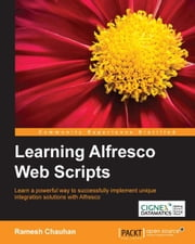 Learning Alfresco Web Scripts ebook by Ramesh Chauhan