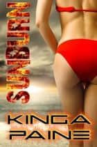 Sunburn: An Extreme Tale of a Twisted Serial Killer ebook by Kinga Paine