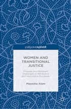 Women and Transitional Justice ebook by M. Alam