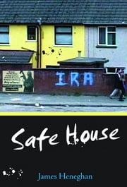 Safe House ebook by James Heneghan