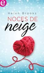 Noces de neige ebook by Helen Brooks