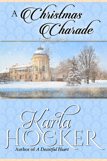 A Christmas Charade ebook by Karla Hocker