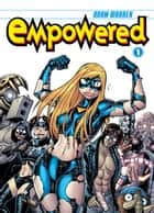 Empowered Volume 1 ebook by Adam Warren, Various