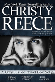Grey Justice Series Box Set - Books 1 - 3 ebook by Christy Reece