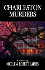 Charleston Murders ebook by Robert Daines