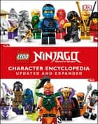 LEGO NINJAGO Character Encyclopedia, Updated Edition - New Exclusive Jay Minifigure ebooks by DK