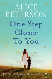 One Step Closer to You ebook by Alice Peterson