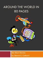 Around the World in 80 Pages ebook by Sharon E. Cathcart