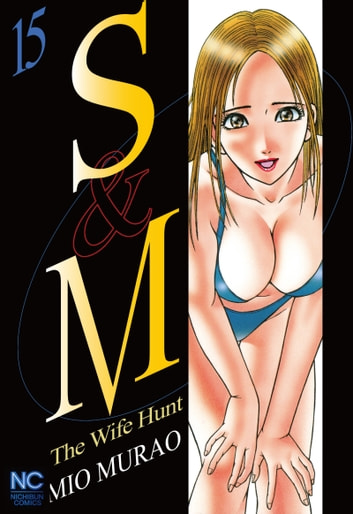 S and M - Volume 15 ebook by Mio Murao