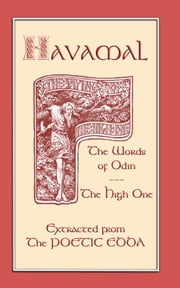 The Havamal - Sayings of the High One ebook by Bellows, Henry Adams