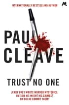 Trust No One ebook by Paul Cleave