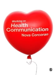 Working on Health Communication ebook by Nova Corcoran