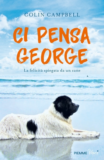 Ci pensa George eBook by Colin Campbell