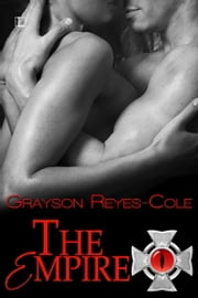 The Empire ebook by Grayson Reyes-Cole