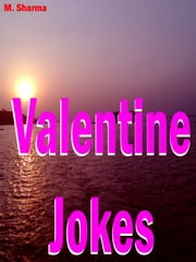Valentine Jokes ebook by M. sharma