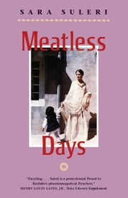 Meatless Days ebook by Sara Suleri Goodyear
