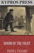 Doors of the Night ebook by Frank L. Packard