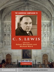 The Cambridge Companion to C. S. Lewis ebook by Robert MacSwain,Michael Ward