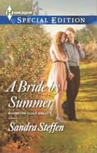 A Bride by Summer ebook by Sandra Steffen