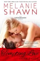 Tempting Love - Haley & Eddie ebook by Melanie Shawn