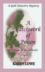 A Patchwork of Poison ebook by Karen Lowe