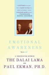Emotional Awareness - Overcoming the Obstacles to Psychological Balance and Compassion ebook by Dalai Lama,Paul Ekman